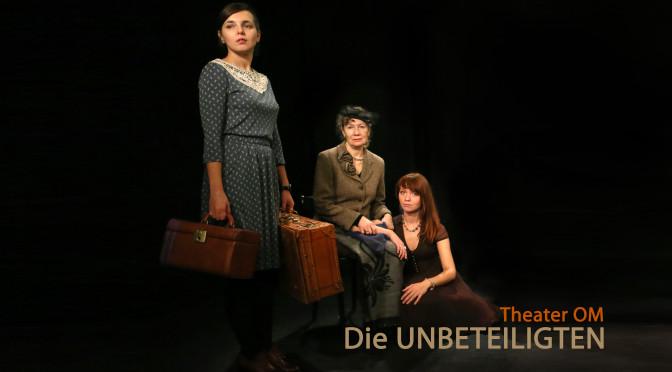 DIE UNBETEILIGTEN – Theaterpremiere
